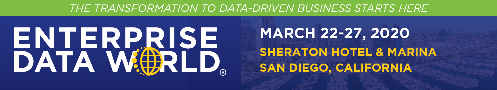 Enterprise Data World 2020, San Diego, California, March 22 - 27